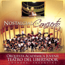 Nostalgias En Concierto/Orquesta Académica Juvenil Teatro Del Libertador