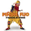 Fragancias De Infancia/Piñon Fijo