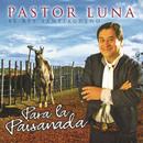 Para la Paisanada/Pastor Luna