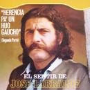 Herencia: Herencia Pa' Un Hijo Gaucho (2 Parte)/Jose Larralde