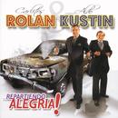 Repartiendo Alegrias/Carlitos Rolán & Aldo Kustin
