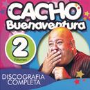Discografía Completa Volumen 2/Cacho Buenaventura