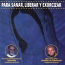 Para sanar, Liberar y Exorcizar/Maria Teresa Ochoa Rodriguez y Padre Pedro