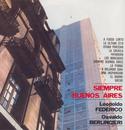 Vinyl Replica: Siempre Buenos Aires/Trio Leopoldo Federico - Osvaldo Berlingieri