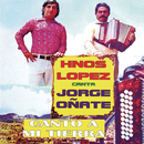 Canto a Mi Tierra/Hermanos López & Jorge Oñate