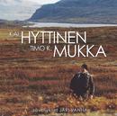 Lauluja Timo K. Mukan Runoihin/Kai Hyttinen