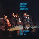 Vinyl Replica: Su Sonido Del 70/Enrique Mario Francini y Su Sexteto