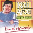 Koli Arce  En El Recuerdo/Quinteto Imperial