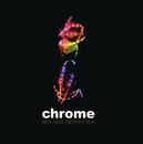 Menjadi Kenyataan/Chrome Band