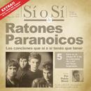 Sí o Sí - Diario del Rock Argentino - Ratones Paranoicos/Ratones Paranoicos