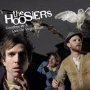 Goodbye Mr. A/The Hoosiers