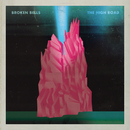 The High Road/Broken Bells