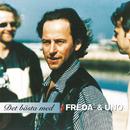 Det bästa med Freda' + Uno/Freda' / Uno Svenningsson