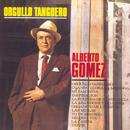 Vinyl Replica: Orgullo Tanguero/Alberto Gomez
