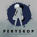 Peryskop feat.Natalia Luszczak/Ron Adams