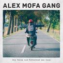 Die Reise zum Mittelmaß der Erde/Alex Mofa Gang