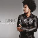 Sonhos de Deus/Juninho Black