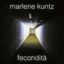 Fecondità/Marlene Kuntz