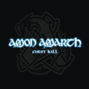 First Kill/Amon Amarth