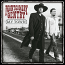 My Town/Montgomery Gentry