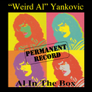 "Permanent Record: Al In The Box/""Weird Al"" Yankovic"