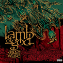 Ashes Of The Wake/Lamb Of God