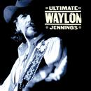 Ultimate Waylon Jennings/Waylon Jennings