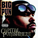Capital Punishment (Explicit Version)/Big Pun