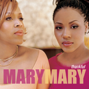 Thankful/Mary Mary