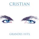 Grandes Hits/Cristian