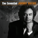The Essential Johnny Mathis/Johnny Mathis