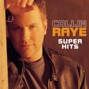 Super Hits/Collin Raye