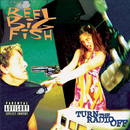 Turn The Radio Off/Reel Big Fish