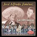 Las 100 Clasicas Vol. 1/José Alfredo Jiménez