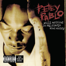 Still Writing In My Diary: 2nd Entry/Petey Pablo