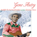 Rudolph The Red Nosed Reindeer And Other Christmas Classics/Gene Autry
