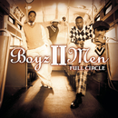 Full Circle/Boyz II Men