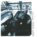 Greatest Hits/Ruff Endz