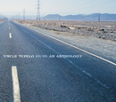 Uncle Tupelo 89/93: An Anthology/Uncle Tupelo