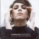 Greatest Hits (Le Cose Non Vanno Mai come Credi)/Giorgia