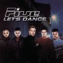 Let's Dance/Five