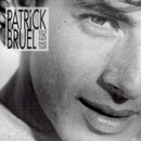 Alors regarde/Patrick Bruel