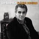 The Essential Plácido Domingo/Plácido Domingo