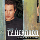 This Is Ty Herndon:  Greatest Hits/Ty Herndon