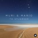 To Stjerner/Muri & Mario
