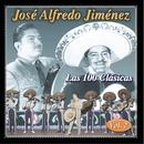 Las 100 Clasicas Vol. 2/José Alfredo Jiménez