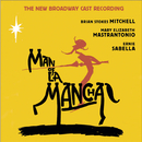 Man of La Mancha (New Broadway Cast Recording (2002))/New Broadway Cast of Man of La Mancha (2002)