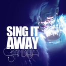 Sing It Away/Sandhja