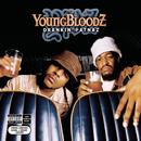 Drankin' Patnaz/YoungBloodZ