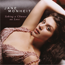 Taking A Chance On Love/Jane Monheit
